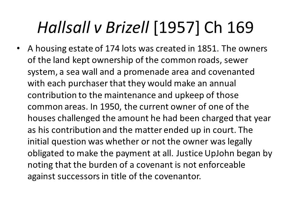 Hallsall v Brizell [1957] Ch 169